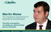 """Martin Moise, Prim Vicepreședinte PATRES: """"Tranziția energetică – oportunitate, nu corvoadă!"""""""